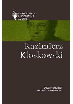Polska filozofia chrześcijjańska w XX w Kazimierz Kloskowski