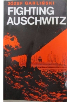 Fighting Auschwitz