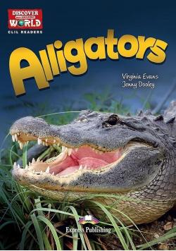 Alligators. Reader level B1+/B2 + DigiBook