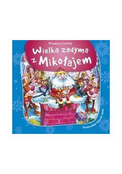 Wielka zadyma z Mikołajem 2012