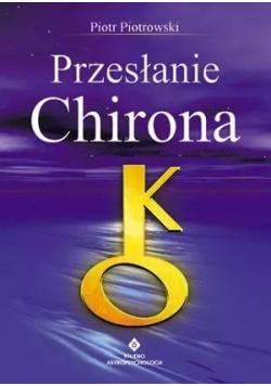 Przesłanie Chirona