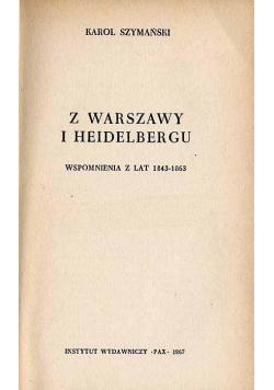 Z Warszawy i Heidelbergu