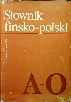 Słownik fińsko polski tom I