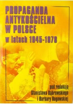 Propaganda antykościelna w Polsce w latach 1945 1978