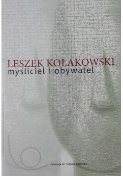 Leszek Kołakowski myśliciel i obywatel