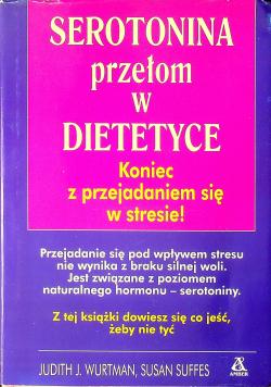 Serotonina Przełom w dietetyce
