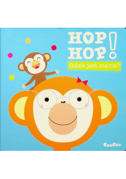Hop Hop Gdzie jest mama