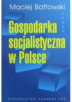 Gospodarka socjalistyczna w Polsce