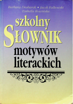 Szkolny słownik motywów literackich