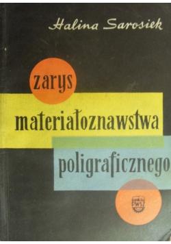 Zarys materiałoznawstwa poligraficznego