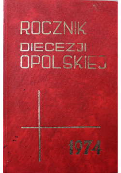 Rocznik Diecezji Opolskiej 1974