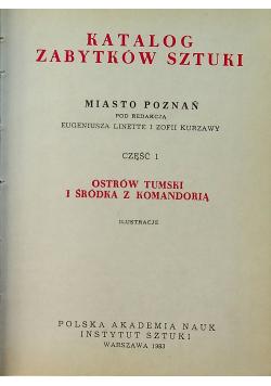 Katalog Zabytków Sztuki Część 1 Ostrów Tumski i Śródka z Komandorią Ilustracje