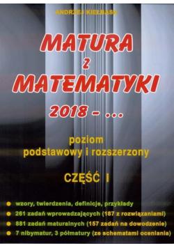 Matura z Matematyki 2018 Poziom podstawowy i rozszerzony Część I