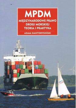 MPDM. Międzynarodowe prawo drogi morskiej