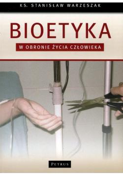 Bioetyka W obronie życia człowieka