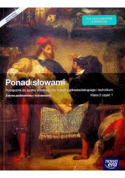 Ponad słowami Podręcznik do języka polskiego dla liceum ogólnokształcącego i technikum Klasa 2 część 1 Zakres podstawy i rozszerzony