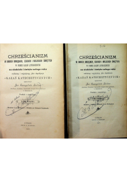 Chrześcijanizm w swoich obrzędach czasach i miejscach świętych  2 Tomy 1902 r