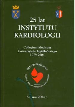 25 lat instytutu kardiologii