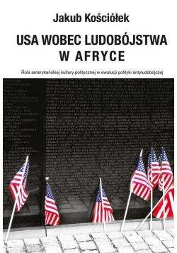 USA wobec ludobójstwa w Afryce