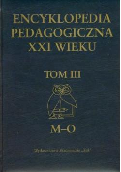 Encyklopedia Pedagogiczna XXI wieku Tom III