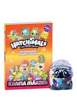 Hatchimals. Przewodnik kolekcjonera T.3