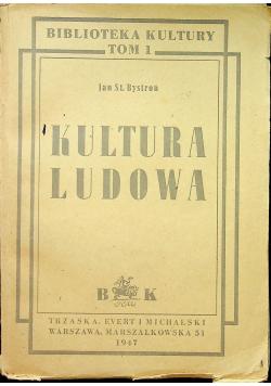 Kultura ludowa 1947 r.