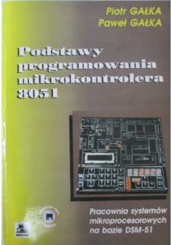 Podstawy programowania mikrokontrolera 8051