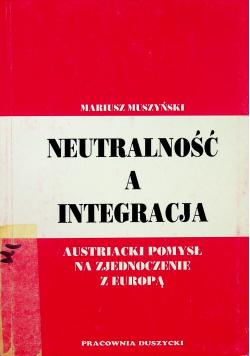 Neutralność a integracja