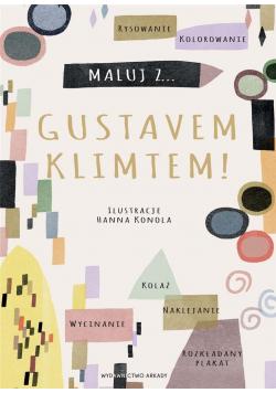Maluj z Gustavem Klimtem!