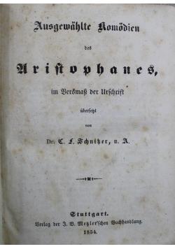 Ausgewahlte Komodien des Aristophanes 1854 r.