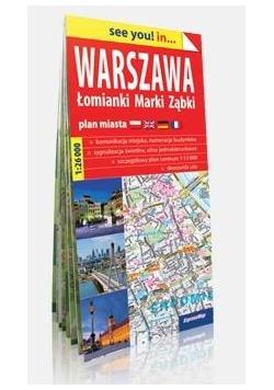See you! in...Warszawa, Łomianki, Marki, Ząbki