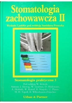 Stomatologia zachowawcza II Tom III