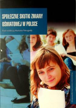 Społeczne skutki zmiany oświatowej w Polsce