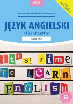 Język angielski dla ucznia Leksyka