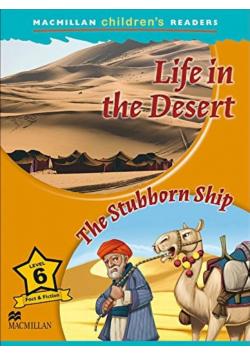 Children's: Life in the Desert 6 The Stubborn Ship