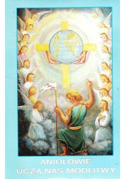 Aniołowie uczą nas modlitwy