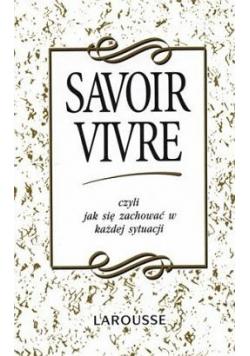 Savoir vivre czyli jak zachować się w każdej sytuacji