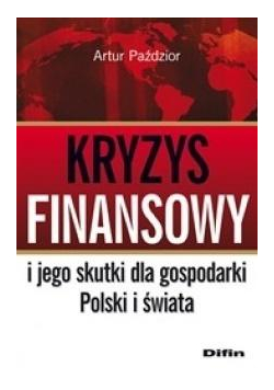 Kryzys finansowy i jego skutki dla gospodarki...