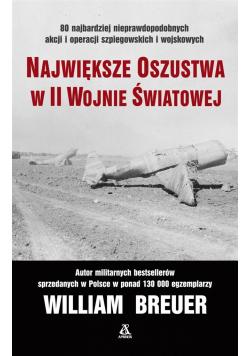 Największe oszustwa w II wojnie śwatowej