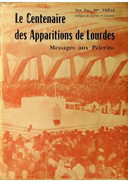Le Centenaire des Apparitions de Lourdes