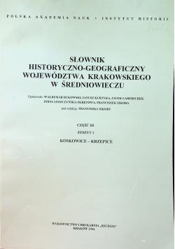Słownik Historyczno Geograficzny Województwa Krakowskiego w Średniowieczu Cz III Zeszyt 1