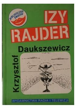 Izy Rajder czyli Pieszy jeździec
