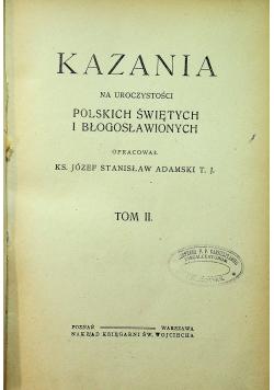 Kazania na uroczystości Polskich Świętych i Błogosławionych tom II 1920 r.
