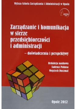 Zarządzanie i komunikacja w sferze przedsiębiorczości i administracji