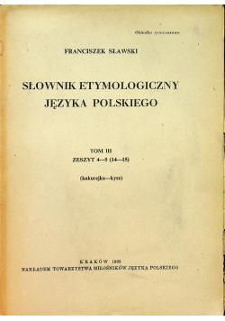 Słownik etymologiczny języka polskiego tom III zeszyt 4 5