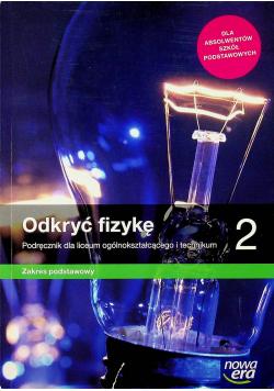 Odkryć fizykę 2 Podręcznik Zakres podstawowy