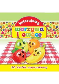 Kolorujemy warzywa i owoce