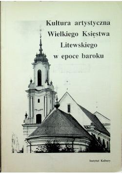 Kultura artystyczna Wielkiego Księstwa Litewskiego w epoce baroku