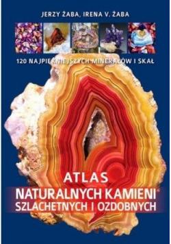 Atlas naturalnych kamieni szlachetnych i ozdobnych