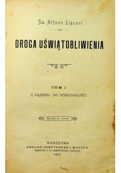 Droga Uświątobliwienia tom 1 o dążeniu do doskonałości 1907 r.